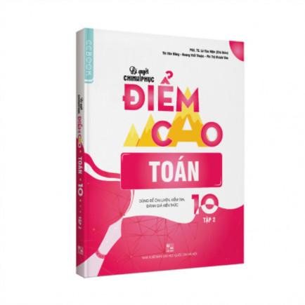 Bí quyết chinh phục điểm cao Toán 10 Tập 2 ebook PDF-EPUB-AWZ3-PRC-MOBI
