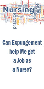 Can Expungement help Me get a Job as a Nurse?