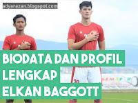 Biodata dan Profil Lengkap Elkan Baggott