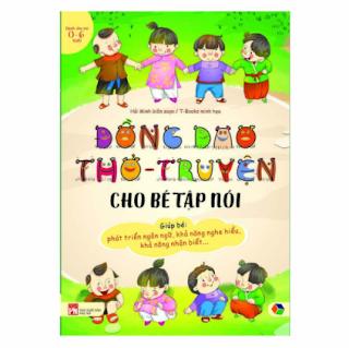 Đồng Dao Thơ - Truyện Cho Bé Tập Nói ebook PDF EPUB AWZ3 PRC MOBI