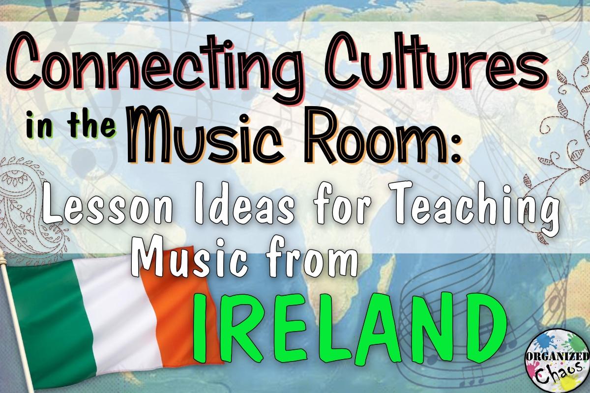 medium resolution of Irish music in elementary music class   Organized Chaos