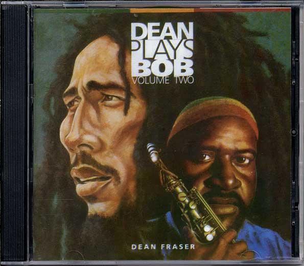 DEAN FRASER - Dean Plays Bob Vol. 2 (1996)