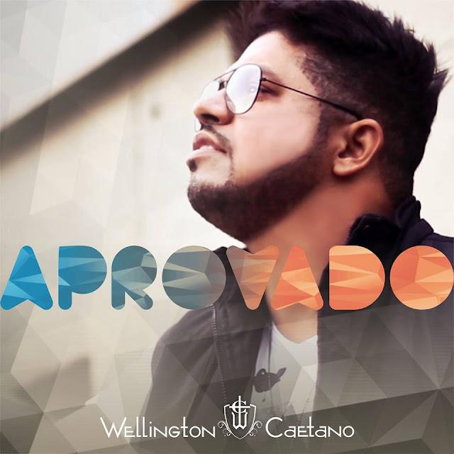 """Wellington Caetano relança álbum de estreia: """"Aprovado"""""""