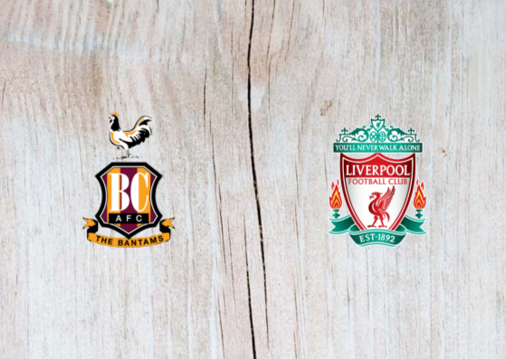 Bradford vs Liverpool Full Match & Highlights 14 July 2019
