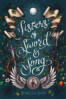 Sisters of Sword & Song by Rebecca Ross