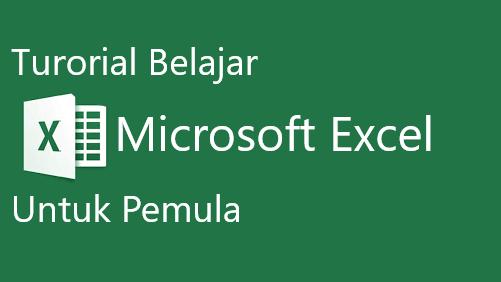 Belajar Excel Untuk Pemula