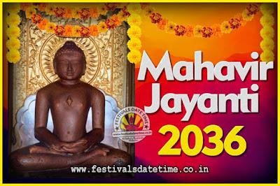 2036 Mahavir Jayanti Date and Time, 2036 Mahavir Jayanti Calendar