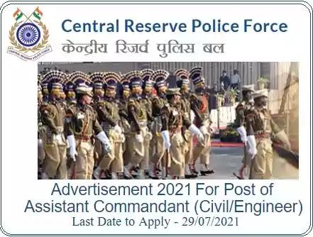 CRPF Assistant Commandant (Civil Engineer) Recruitment Examination 2021