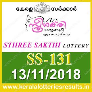 "KeralaLotteriesresults.in, ""kerala lottery result 13.11.2018 sthree sakthi ss 131"" 13th november 2018 result, kerala lottery, kl result,  yesterday lottery results, lotteries results, keralalotteries, kerala lottery, keralalotteryresult, kerala lottery result, kerala lottery result live, kerala lottery today, kerala lottery result today, kerala lottery results today, today kerala lottery result, 13 11 2018, 13.11.2018, kerala lottery result 13-11-2018, sthree sakthi lottery results, kerala lottery result today sthree sakthi, sthree sakthi lottery result, kerala lottery result sthree sakthi today, kerala lottery sthree sakthi today result, sthree sakthi kerala lottery result, sthree sakthi lottery ss 131 results 13-11-2018, sthree sakthi lottery ss 131, live sthree sakthi lottery ss-131, sthree sakthi lottery, 13/11/2018 kerala lottery today result sthree sakthi, 13/11/2018 sthree sakthi lottery ss-131, today sthree sakthi lottery result, sthree sakthi lottery today result, sthree sakthi lottery results today, today kerala lottery result sthree sakthi, kerala lottery results today sthree sakthi, sthree sakthi lottery today, today lottery result sthree sakthi, sthree sakthi lottery result today, kerala lottery result live, kerala lottery bumper result, kerala lottery result yesterday, kerala lottery result today, kerala online lottery results, kerala lottery draw, kerala lottery results, kerala state lottery today, kerala lottare, kerala lottery result, lottery today, kerala lottery today draw result"
