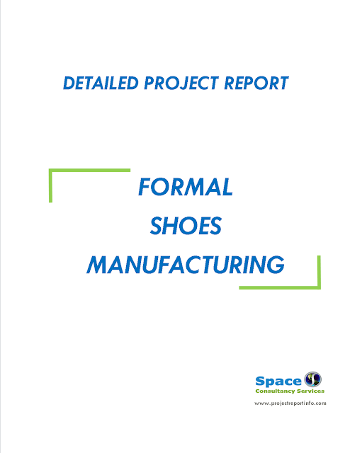 Project Report on Formal Shoes Manufacturing