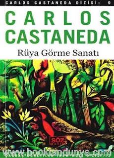 Carlos Castaneda - #9 - Rüya Görme Sanatı
