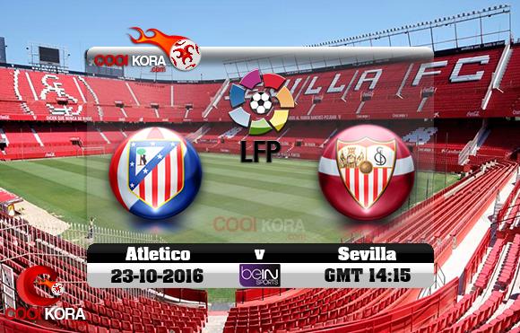 مشاهدة مباراة إشبيلية وأتلتيكو مدريد اليوم 23-10-2016 في الدوري الأسباني