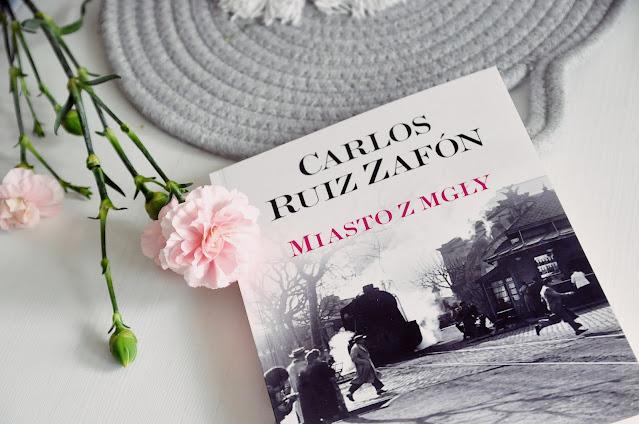 """Miasto z mgły"" - Carlos Ruiz Zafon"
