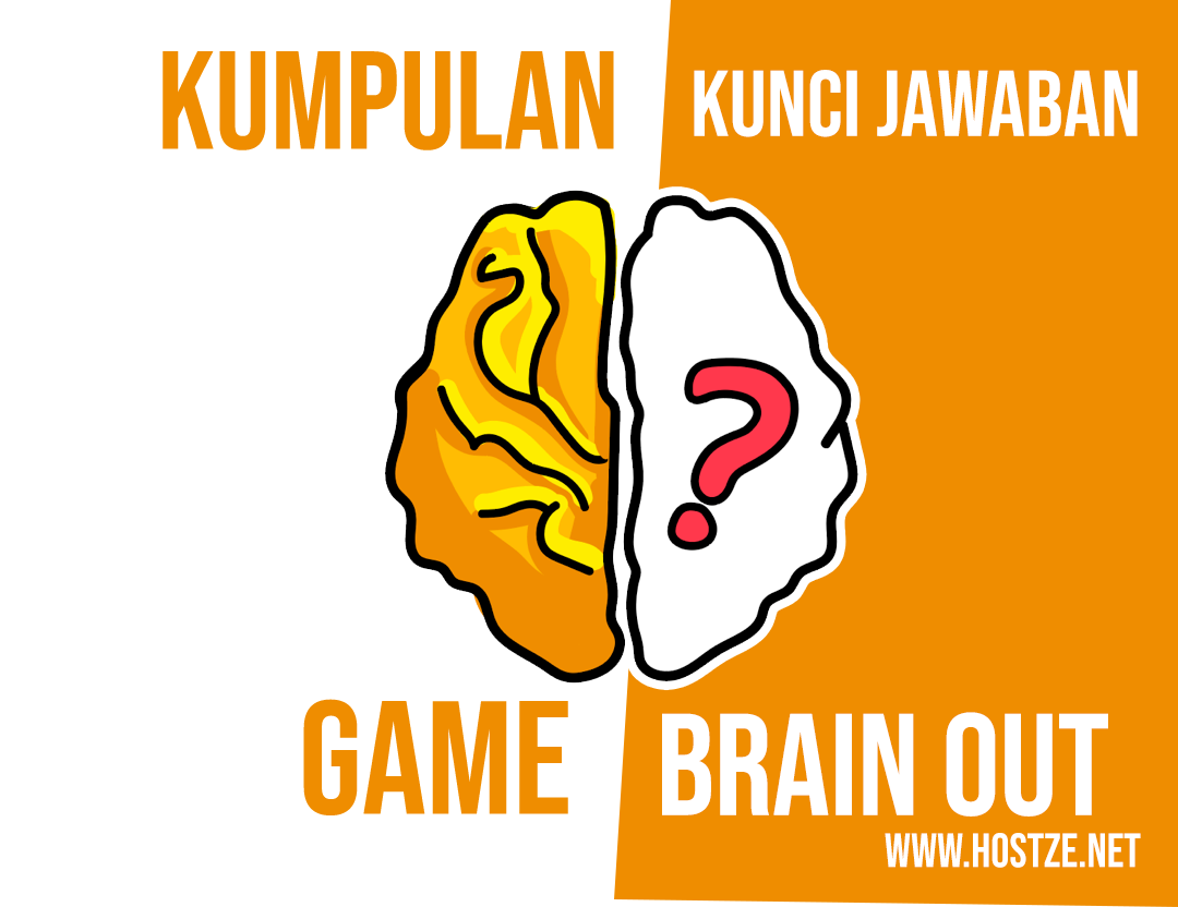 Semua Kumpulan Kunci Jawaban Game Brain Out Level 1 Sampai 185 Hostze Blogger Tips Dan Trik