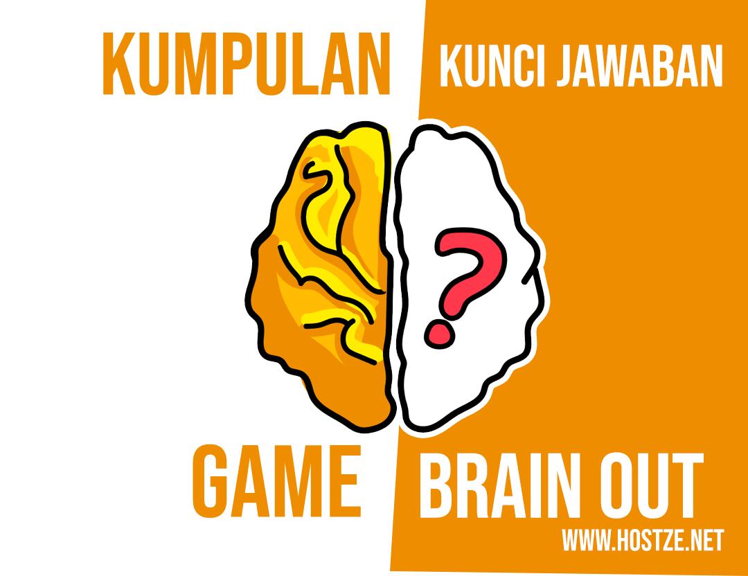 Semua Kumpulan Kunci Jawaban Game Brain Out Level 1 Sampai 185 Hostze Blogger Tips Dan Trik