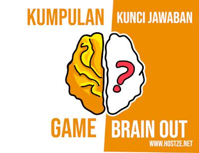 Semua Kumpulan Kunci Jawaban Game Brain Out Level 1 Sampai 185 - hostze.net