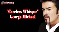 Careless Whisper (Karaoke) By George Michael