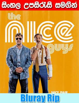 The Nice Guys 2016 Sinhala Subtitle