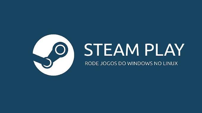 Steam Play chega prometendo suporte a diversos jogos do Windows no Linux