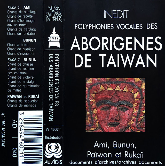 #Taiwan #indigenous #people #peuple #Ami #Bunun #Paiwan #Rukai #vocal music #polyphony #drone #harmonics #healing song #ancestors #Maison des Cultures du Monde #shamanism #millet #fertility song #invocation #marriage songs #autochtones #culte des ancêtres #deities #ritual #ceremony #Formosa #traditional music #world music #cassette