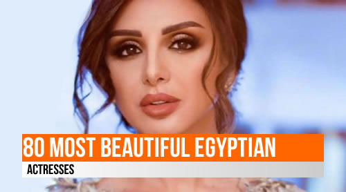 LIST: 80 Most Beautiful Egyptian Actresses