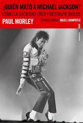 ¿Quién mató a Michael Jackson? - Paul Morley (2019)