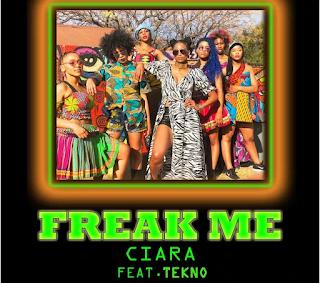 Ciara - Freak Me Ft Tekno