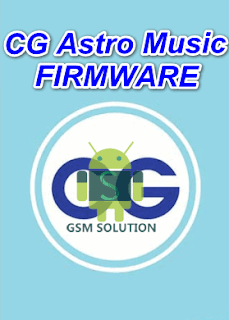 CG Astro Music Offical Firmware Stock Rom/Flash file Download