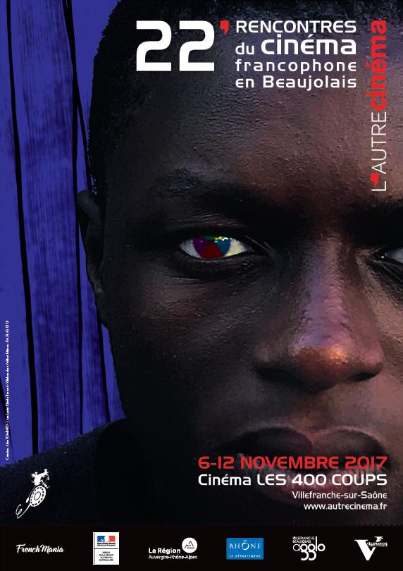 39 rencontres du cin ma francophone en beaujolais programme complet 2017 - Programme cinema angers 400 coups ...
