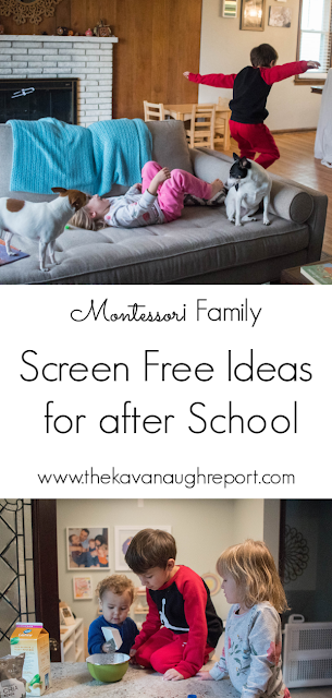 Montessori friendly, screen free ideas for children to do after school