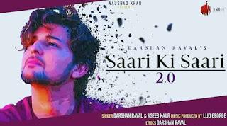 सारी की सारी २.० Saari Ki Saari 2.0 Lyrics in Hindi - Darshan Raval