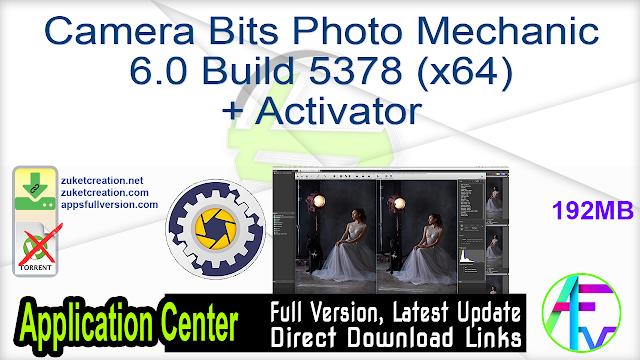 Camera Bits Photo Mechanic 6.0 Build 5378 (x64) + Activator
