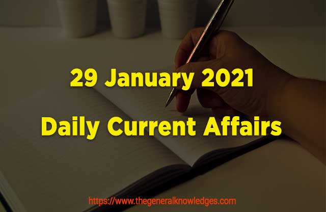 29 January 2021 Current Affairs  and Answers in Hindi