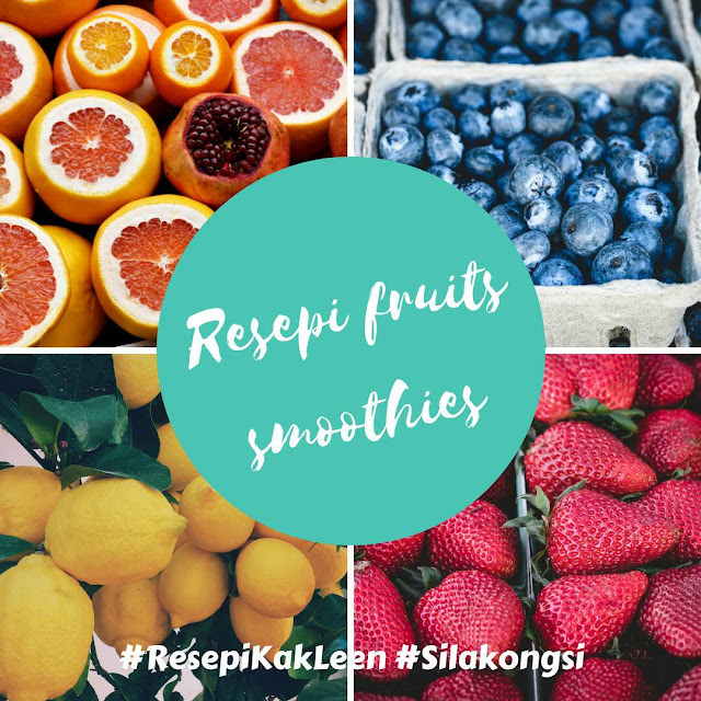 RESEPI FRUITS SMOOTHIES