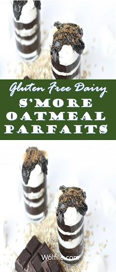 S'More Oatmeal Parfaits  Recipe (Gluten Free Dairy)