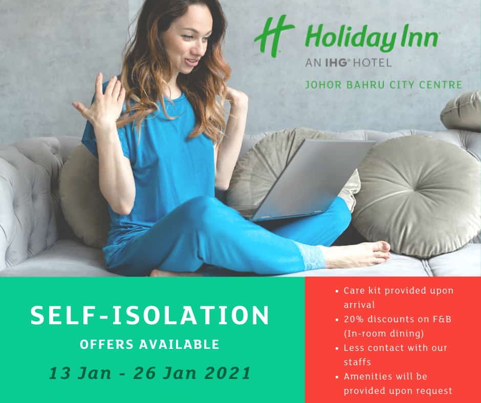 Self Isolation Offers at Holiday Inn Johor Bahru City Centre
