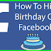 How to Hide Your Birthday On Facebook