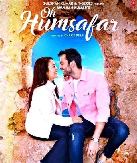 Oh Humsafar - Neha Kakkar & Tony Kakkar (Lyrical Video)