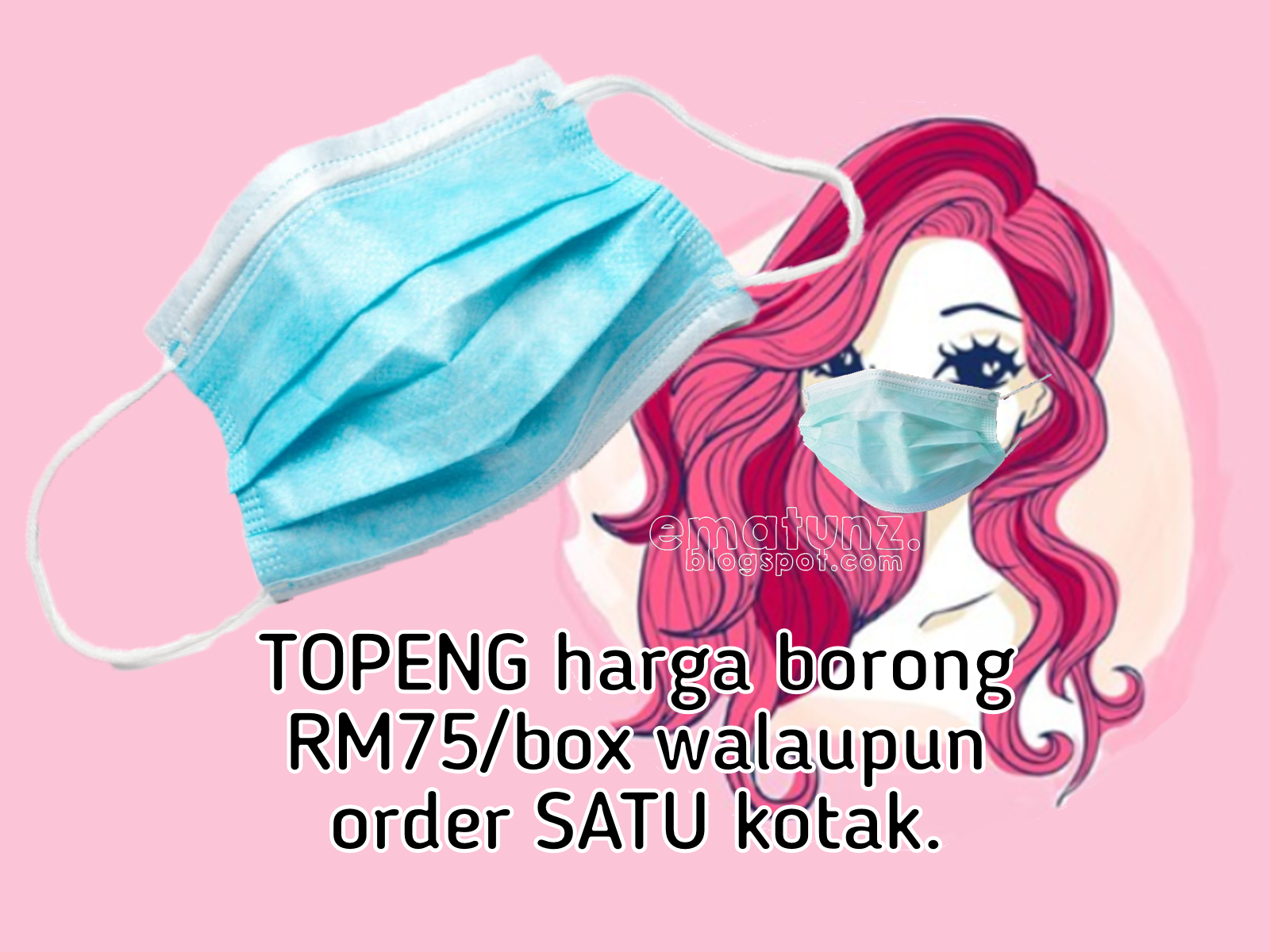 Mengarut harga topeng sekarang RM150/box! Pre order sini RM75/box walaupun beli SATU box.