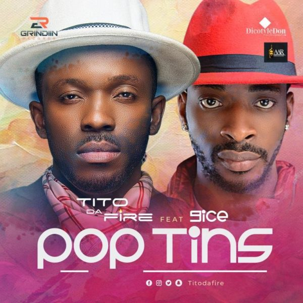 "[Song] Tito Da Fire – ""Pop Tins"" ft. 9ice - www.mp3made.com.ng"