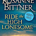 Release Day Review: Ride the High Lonesome by Rosanne Bittner