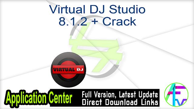 Virtual DJ Studio 8.1.2 + Crack