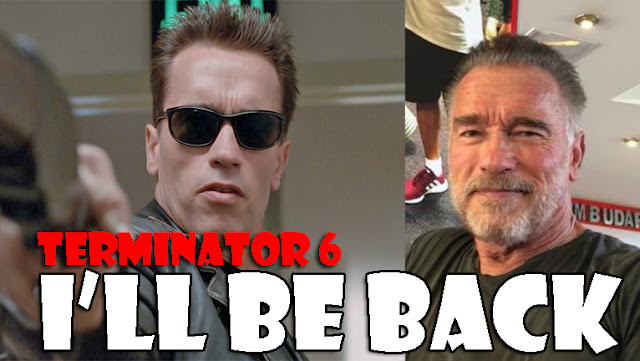 Teminator 6 Arnold Latest Film 2019