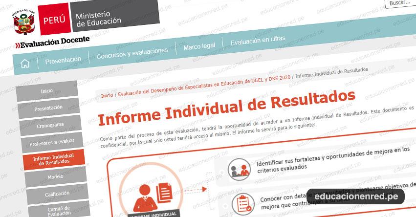 MINEDU: Informe Individual de Resultados de la Evaluación del Desempeño de Especialistas en Educación de UGEL y DRE 2020
