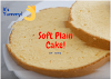 The Easiest Soft Plain Cake Recipe at Home