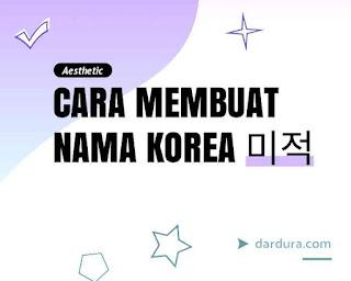 Cara Membuat Nama Korea berdasarkan tanggal lahir