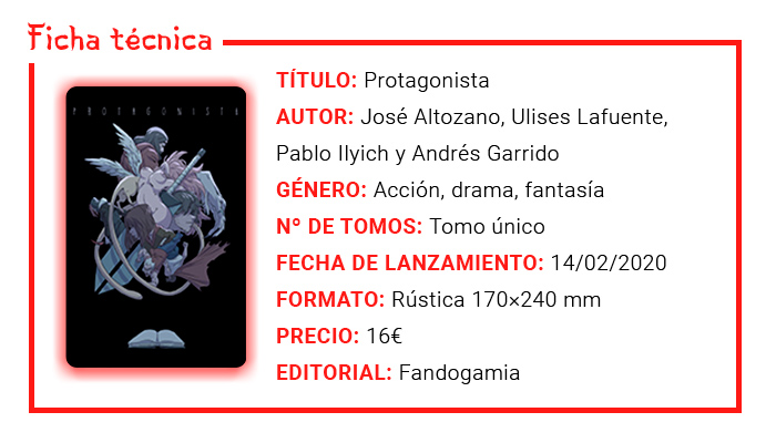 Protagonista - José Altozano (Dayoscript), Ulises Lafuente, Pablo Ilyich y Andrés Garrido - Fandogamia