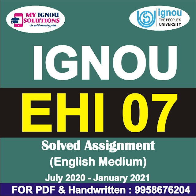 EHI 07/EHIE 107 Solved Assignment 2020-21