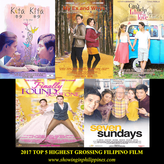 2017 Top 5 Highest Grossing Filipino Film