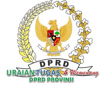 Fungsi Serta Tugas Dan Wewenang DPRD Provinsi